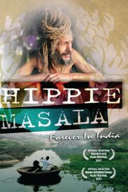 Hippie Masala – Forever in India