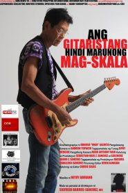 Ang Gitaristang Hindi Marunong Magskala